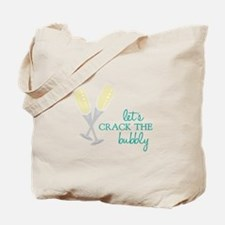 Crack the Bubbly Tote Bag