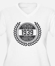 Vintage 1939 Aged To Perfection Plus Size T-Shirt
