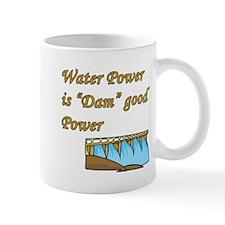 water power is dam good power.png Mugs