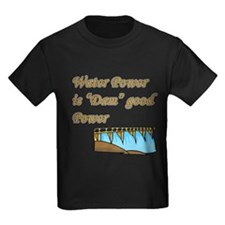 water power is dam good power.png T-Shirt