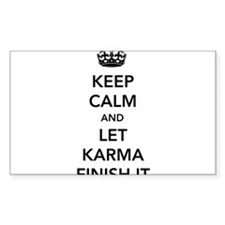 Keep Calm And Let Karma Finish It Decal