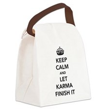 Keep Calm And Let Karma Finish It Canvas Lunch Bag
