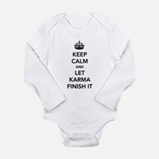 Keep Calm And Let Karma Finish It Body Suit
