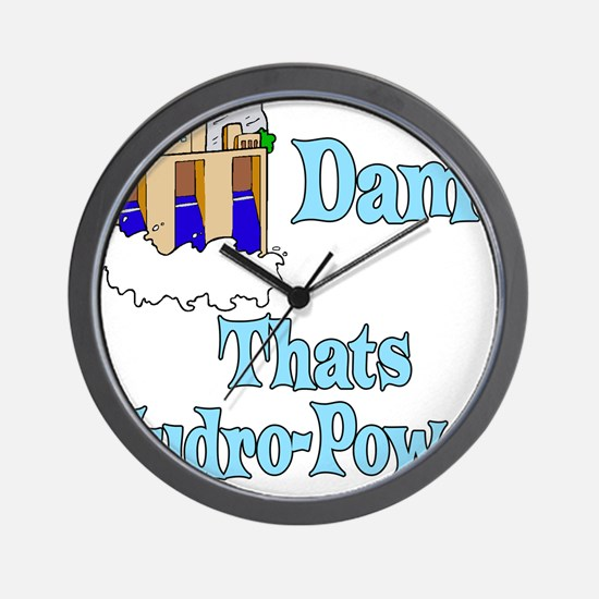 Dam! thats hydro-power.png Wall Clock