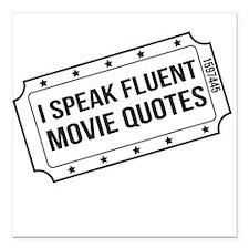 """I Speak Fluent Movie Quotes Square Car Magnet 3"""" x"""