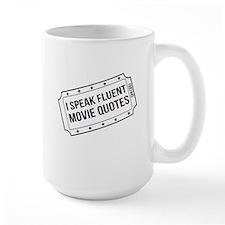 I Speak Fluent Movie Quotes Mugs