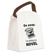 Go away. I'm writing my novel. Canvas Lunch Bag