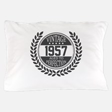 Vintage 1957 Aged To Perfection Pillow Case