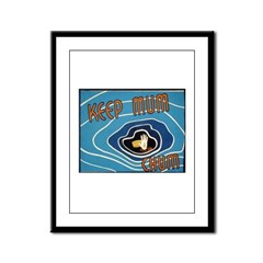 Keep Mum Chum War Poster Framed Panel Print