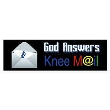God Answers Knee Mail Bumper Bumper Sticker