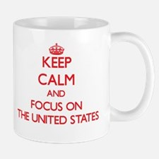 Keep Calm and focus on The United States Mugs