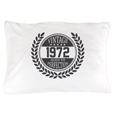Vintage 1972 Aged To Perfection Pillow Case