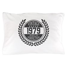 Vintage 1979 Aged To Perfection Pillow Case