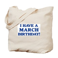March birthday Tote Bag