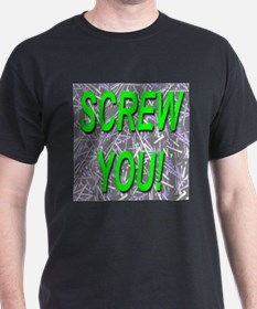 Screw You! Lime Low Markup! T-Shirt