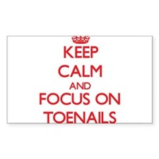 Keep Calm and focus on Toenails Decal