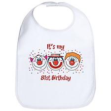 Its my 81st Birthday (Clown) Bib