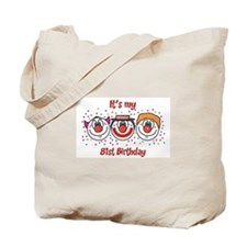 Its my 81st Birthday (Clown) Tote Bag