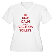 Keep Calm and focus on Toilets Plus Size T-Shirt