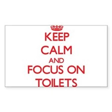 Keep Calm and focus on Toilets Decal