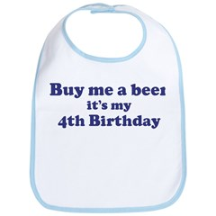 Buy me a beer: My 4th Birthda Bib