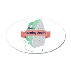 Mom's Pressing Service Wall Decal