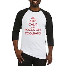 Keep Calm and focus on Toolbars Baseball Jersey