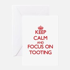 Keep Calm and focus on Tooting Greeting Cards