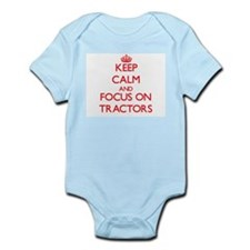 Keep Calm and focus on Tractors Body Suit