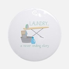 Laundry... Never Ending Story Ornament (Round)