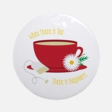 Tea Is Happiness Ornament (Round)
