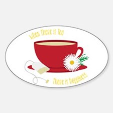 Tea Is Happiness Decal