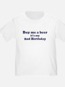 Buy me a beer: My 2nd Birthda T