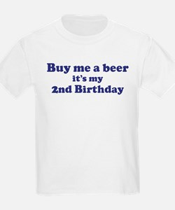 Buy me a beer: My 2nd Birthda T-Shirt