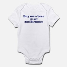Buy me a beer: My 2nd Birthda Infant Bodysuit