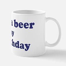 Buy me a beer: My 2nd Birthda Mug