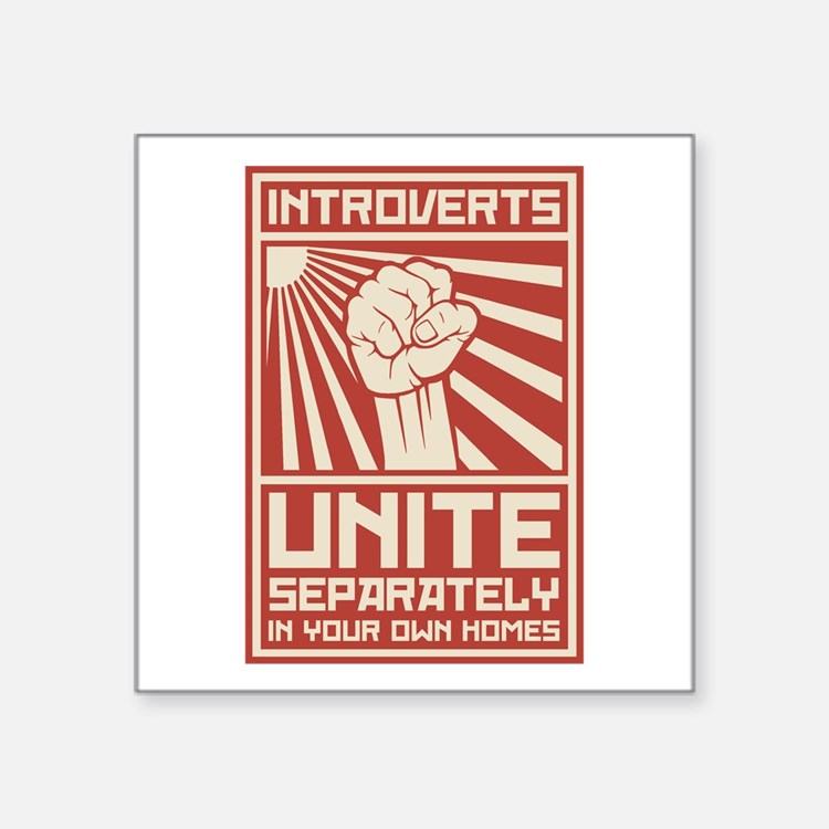 Introverts Unite Separately In Your Own Homes Stic