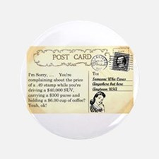 "Post Office complaint humor 3.5"" Button"