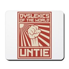 Dyslexics of the World UNTIE Mousepad