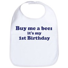 Buy me a beer: My 1st Birthda Bib