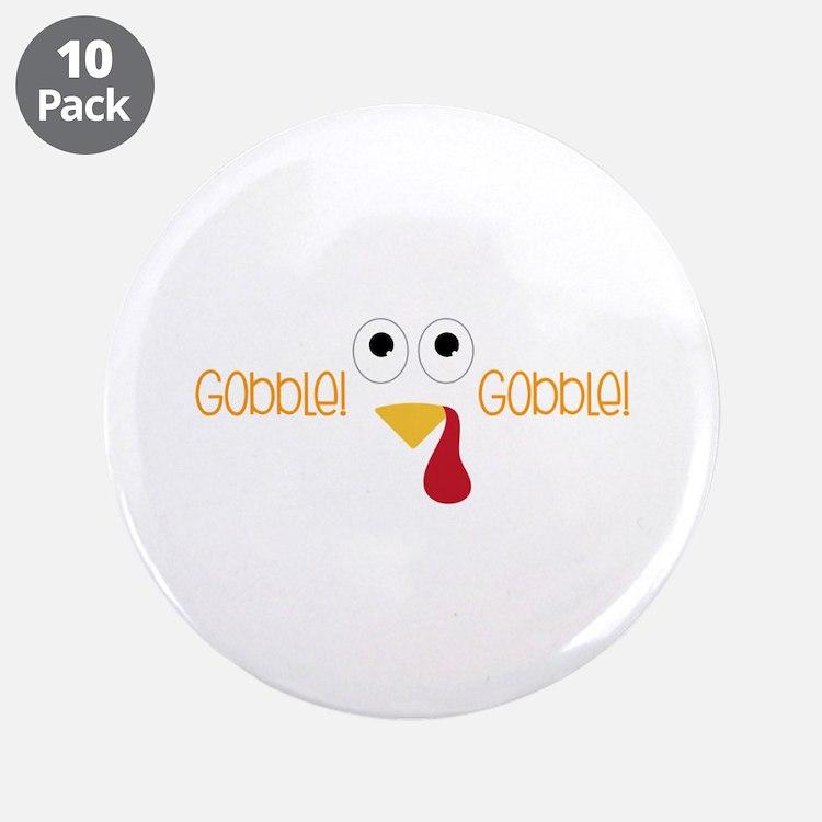"""Gobblel Gobblel 3.5"""" Button (10 pack)"""