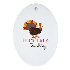 Let's Talk Turkey Ornament (Oval)