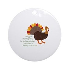 May Your Thanksgiving Ornament (Round)