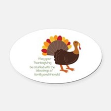 May Your Thanksgiving Oval Car Magnet