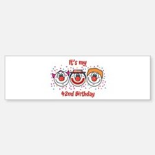 Its my 42nd Birthday (Clown) Bumper Bumper Bumper Sticker