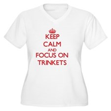 Keep Calm and focus on Trinkets Plus Size T-Shirt