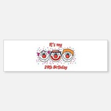 Its my 29th Birthday (Clown) Bumper Bumper Bumper Sticker