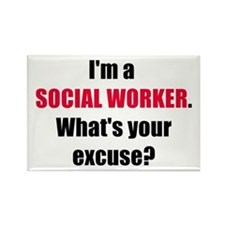 Social Work Excuse Rectangle Magnet