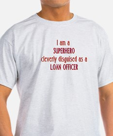 Superhero Loan Officer T-Shirt