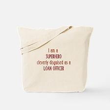 Superhero Loan Officer Tote Bag